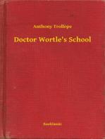 Doctor Wortle's School