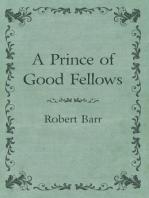 A Prince of Good Fellows