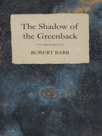 The Shadow of the Greenback
