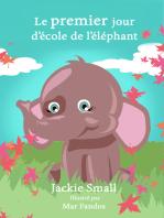 Le premier jour d'école de l'éléphant