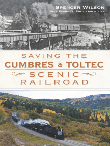 Saving the Cumbres & Toltec Scenic Railroad