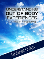 Understanding Out Of Body Experiences (A Christian Perspective)