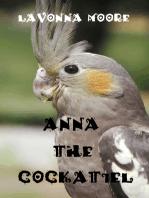 Anna The Cockatiel