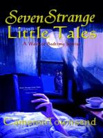 Seven Strange Little Tales ~ A Week of Bedtime Stories