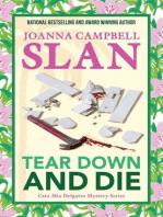 Tear Down and Die (A Cara Mia Delgatto MysterySeries, #1)