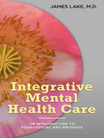Your Mental Healthcare: The Integrative Solution