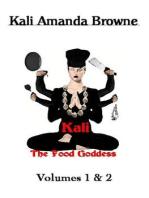 Kali, The Food Goddess