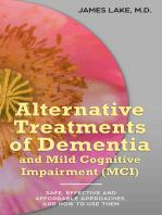 Alternative Treatments of Dementia and Mild Cognitive Impairment (MCI)
