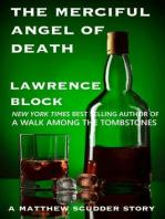 The Merciful Angel of Death (Matthew Scudder short stories, #5)