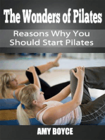 The Wonders of Pilates: Reasons Why You Should Start Pilates