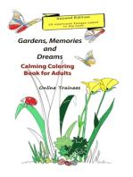 Gardens, Memories and Dreams