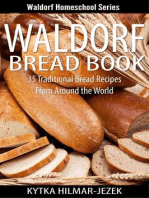 Waldorf Bread Book - Traditional Bread Recipes from Around the World: Waldorf Homeschool Series