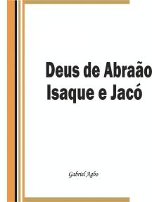 Deus de Abraão, Isaque e Jacó