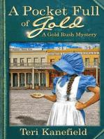 A Pocket Full of Gold