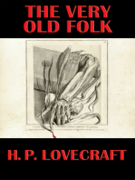 The Very Old Folk