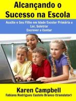 Alcançando o Sucesso na Escola