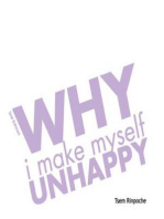 Why I Make Myself Unhappy (2n ed)