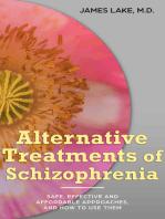 Alternative Treatments of Schizophrenia