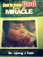 How to Move God for a Miracle