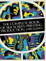 The Complete Book of Silk Screen Printing Production