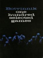 Botvinnik: 100 Selected Games