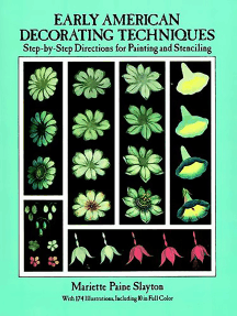 Early American Decorating Techniques: Step-by-Step Directions for Painting and Stenciling
