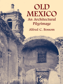Old Mexico: An Architectural Pilgrimage