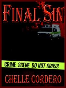 Final Sin (Chelle Cordero's EMS Novels, #1)