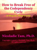 How to Break Free of the Codependency Cycle