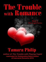 The Trouble with Romance (The Cupid Series, #2)