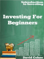 Investing For Beginners (Introduction to Investing, #1)