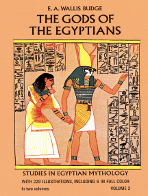 Read The Gods Of The Egyptians Volume 2 Online By E A Wallis Budge Books