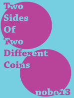 Two Sides Of Two Different Coins