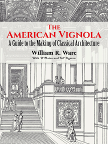 The American Vignola: A Guide to the Making of Classical Architecture