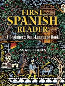 First Spanish Reader: A Beginner's Dual-Language Book