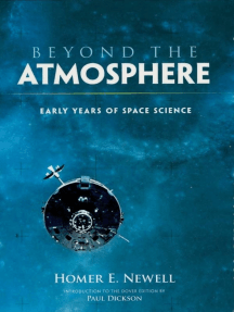 Beyond the Atmosphere: Early Years of Space Science