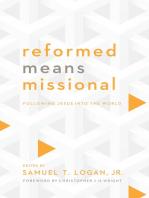 Reformed Means Missional