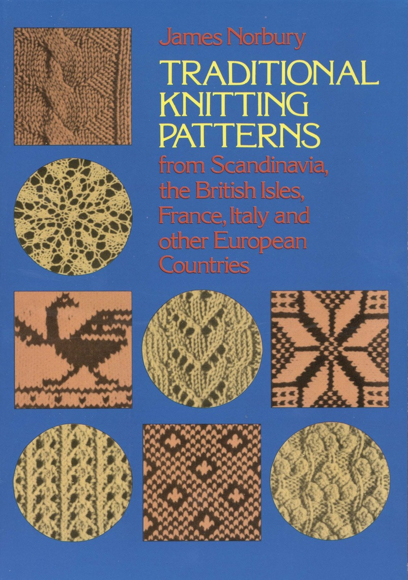 Traditional Knitting Patterns by James Norbury by James Norbury ...