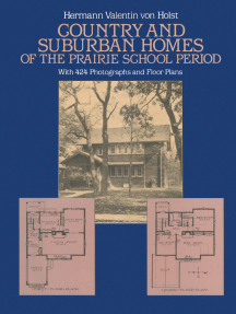 Country and Suburban Homes of the Prairie School Period