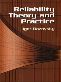 Reliability Theory and Practice