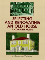 Selecting and Renovating an Old House
