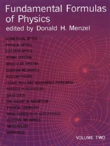 Fundamental Formulas of Physics, Volume Two