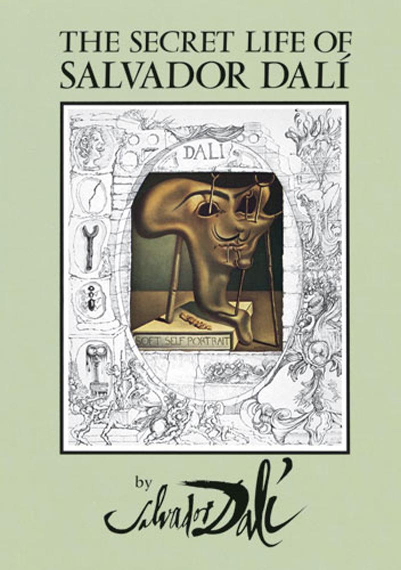 The Secret Life of Salvador Dalí by Salvador Dalí by Salvador Dalí ...