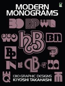Modern Monograms: 1310 Graphic Designs