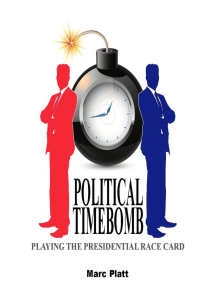 Political Timebomb (Playing The Presidential Race Card)