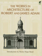 The Works in Architecture of Robert and James Adam