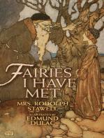Fairies I Have Met