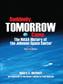 Suddenly, Tomorrow Came: The NASA History of the Johnson Space Center