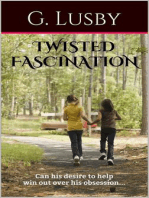 Twisted Fascination