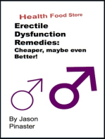 Erectile Dysfunction Remedies: Cheaper, Maybe Even Better!